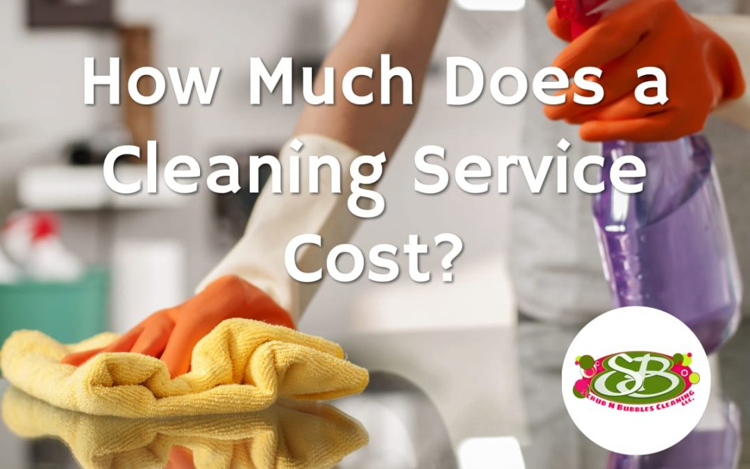How Much Does a Cleaning Service Cost?